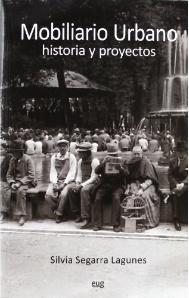 Presentacion del libro mobiliario urbano historia y proyectos for Mobiliario urbano caracteristicas