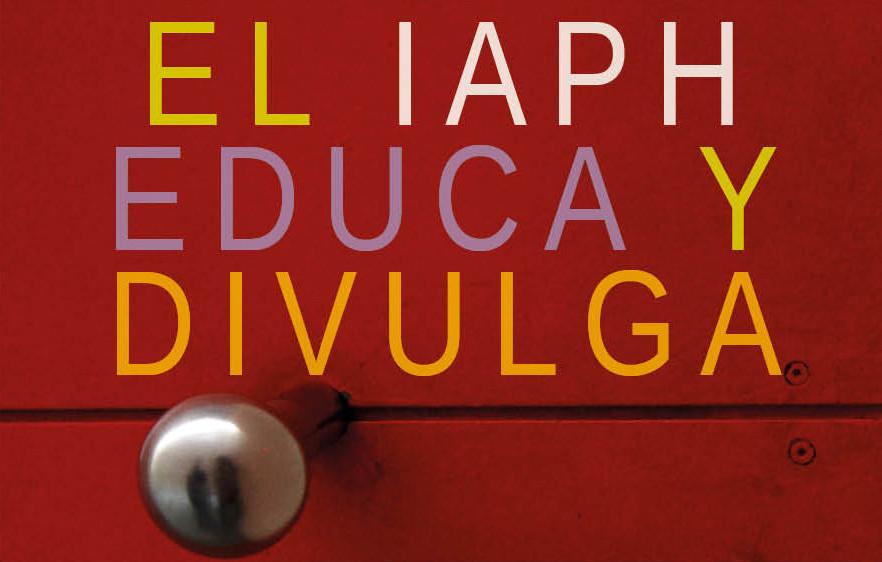 IAPHeduca y divulga