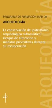 La conservación del patrimonio arqueológico subacuático