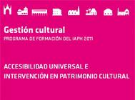 Accesibilidad universal e intervención en patrimonio cultural