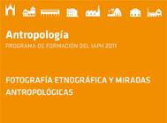 Fotografía etnográfica y miradas antropológicas