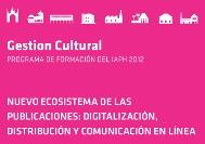 Nuevo ecosistema de las publicaciones: digitalización, distribución y comunicación en línea