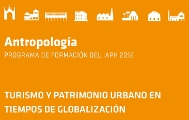 Turismo y patrimonio urbano en tiempos de globalización