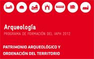 Patrimonio arqueológico y ordenación del territorio