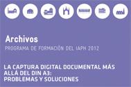 La captura digital documental más allá del DIN-A3: problemas y soluciones